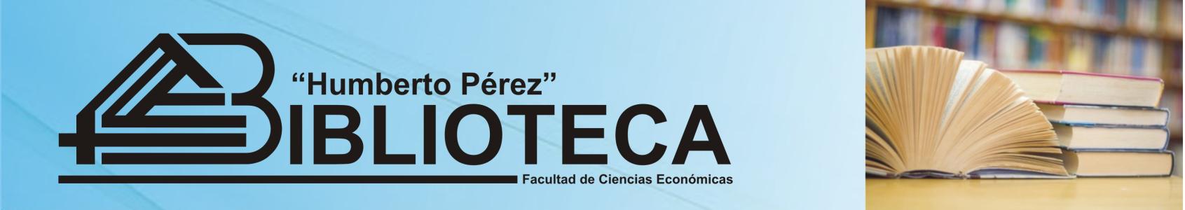 Biblioteca Humberto Perez Facultad de Ciencias Económicas - Universidad Nacional de Misiones